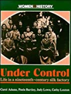 Under Control: Life in a Nineteenth-Century…