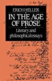 Heller, Erich: In the Age of Prose : Literary and Philosophical Essays