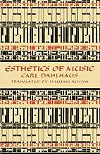 Esthetics of Music by Carl Dahlhaus