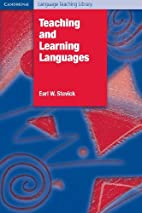 Teaching and Learning Languages by Earl W.…