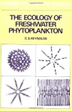 Reynolds, C.S.: The Ecology of Freshwater Phytoplankton