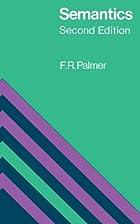 Semantics by F. R. Palmer