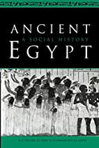 Ancient Egypt: A Social History by B. G.…
