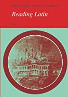 Reading Latin: Text by P. V. Jones