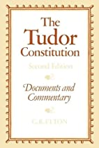 The Tudor Constitution: Documents and…