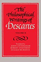 The Philosophical Writings of Descartes:…