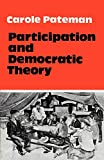 Pateman, C.: Participation and Democratic Theory