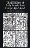 Miskimin, Harry A.: The Economy of Early Renaissance Europe 1300-1460
