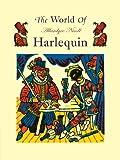 Nicoll, Allardyce: The World of Harlequin: A Critical Study of the Commedia dell' Arte