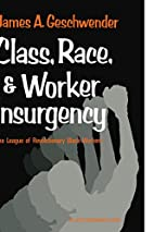 Class, Race, and Worker Insurgency: The…