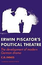 Erwin Piscator's political theatre: The…