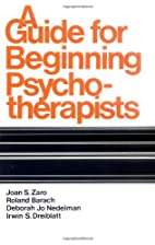A Guide for Beginning Psychotherapists by…