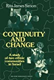James Simon, Rita: Continuity and Change: A Study of two Ethnic Communities in Israel (American Sociological Association Rose Monographs)