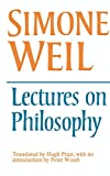 Weil, Simone: Lectures on Philosophy