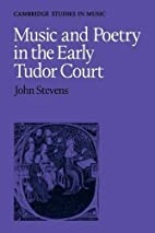 Music and Poetry in the Early Tudor Court by…