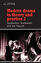 Modern Drama in Theory and Practice: Volume…