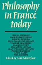 Philosophy in France today by Alan…