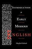 Gorlach, Manfred: Introduction to Early Modern English