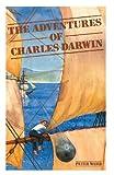 Ward, Peter: The Adventures of Charles Darwin