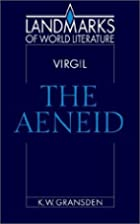 Virgil : the Aeneid by K. W. Gransden