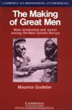 The Making of Great Men: Male Domination and…
