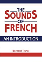 The Sounds of French: An Introduction by…