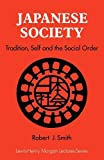 Smith, Robert J.: Japanese Society: Tradition, Self, and the Social Order