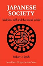 Japanese Society: Tradition, Self, and the…