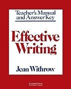 Effective Writing Teacher's manual: Writing…