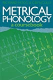 Hogg, Richard M.: Metrical Phonology : A Course Book