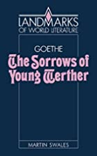 Goethe: The Sorrows of Young Werther…