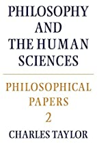 Philosophy and the Human Sciences by Charles…