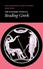 Reading Greek: Teacher's Notes (Reading…