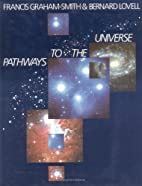 Pathways to the Universe by Sir Francis…