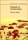 Nomads in Archaeology (New Studies in…