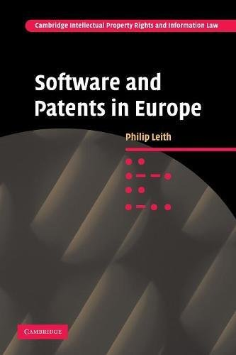 software-and-patents-in-europe-cambridge-intellectual-property-and-information-law