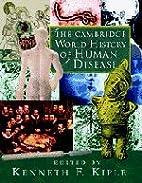 The Cambridge World History of Human Disease…