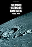 Price, Fred W.: The Moon Observer's Handbook