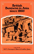 British Business in Asia Since 1860 by G.…