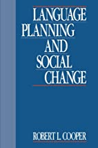 Language Planning and Social Change by…