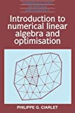 Ciarlet, Philippe G.: Introduction to Numerical Linear Algebra Dn Optimisation