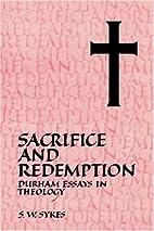 Sacrifice and Redemption: Durham Essays in…