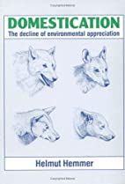 Domestication: The Decline of Environmental…