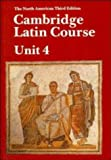Phinney, Ed: Cambridge Latin Course: Unit 4  North American Third Edition