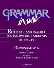 Grammar in Use: Reference and Practice for…