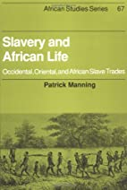 Slavery and African Life: Occidental,…