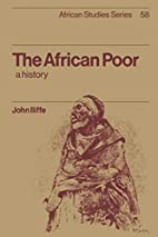 The African Poor: A History (African Studies…