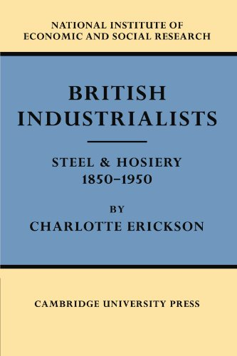 british-industrialists-steel-and-hosiery-1850-1950
