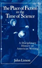 The Place of Fiction in the Time of Science:…