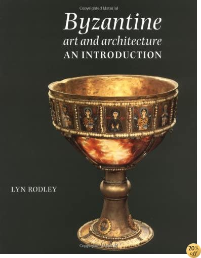 TByzantine Art and Architecture: An Introduction